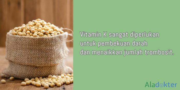 vitamin K untuk menaikkan trombosit aladokter