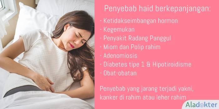Penyebab haid berkepanjangan