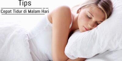 tips cepat tidur di malam hari