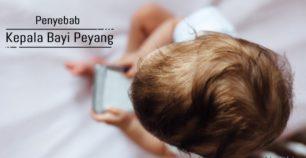 Penyebab kepala bayi peyang