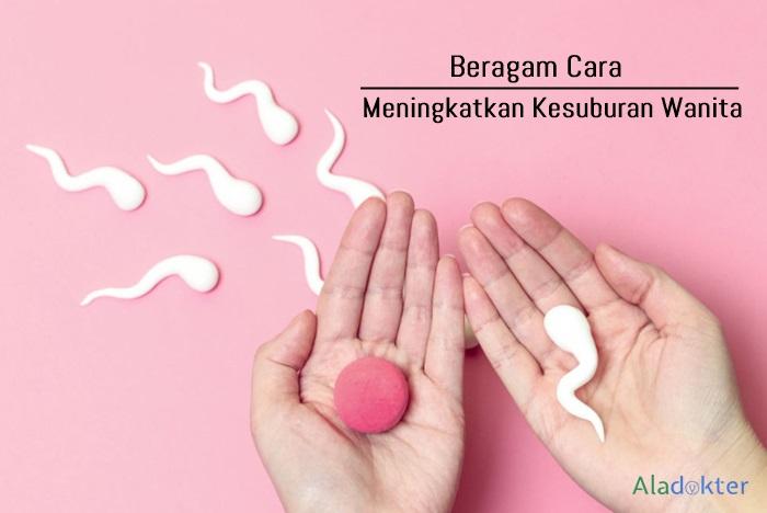Cara meningkatkan kesuburan wanita
