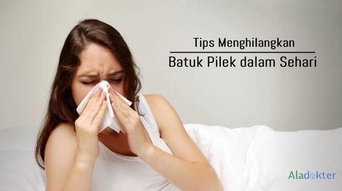 Tips menghilangkan batuk pilek dalam sehari